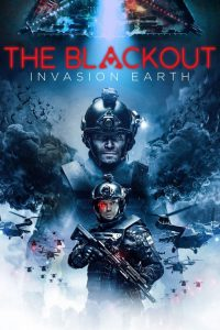 The Blackout: Invasion Earth aka The Blackout (Avanpost) (2019) [บรรยายไทย Soundtrack]